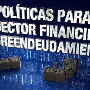 A propósito del sobreendeudamiento y las últimas medidas económicas